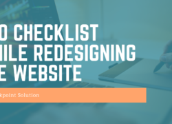 SEO Checklist While Redesigning the Website